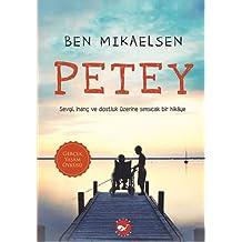 Petey: Petey Sevgi, İnanç ve Dostluk Üzerine Sımsıcak Bir Hikaye