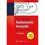 Mathematik kompakt: für Ingenieure und Informatiker (Springer-Lehrbuch)