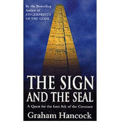 The Sign and the Seal: Quest for the Lost Ark of the Covenant (Paperback) - Common
