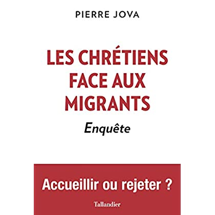 Les chrétiens face aux migrants: Enquête (ACTUALITE SOCIE)