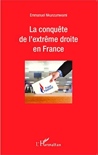 En ligne téléchargement gratuit La conquête de l'extrême droite en France pdf