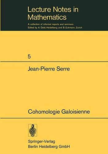 Cohomologie Galoisienne: 2nd Printing ***Ref
