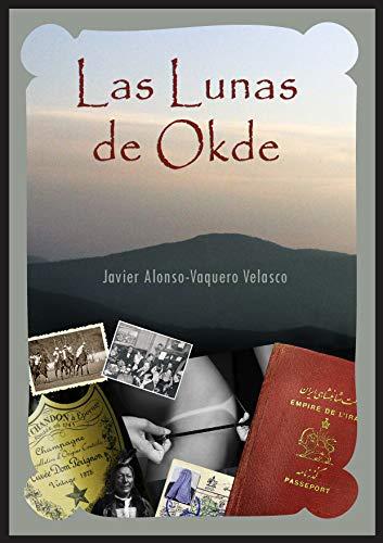 LAS LUNAS DE OKDE por JAVIER ALONSO-VAQUERO VELASCO