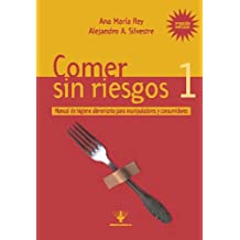 Comer sin riesgos 1 (Spanish Edition)