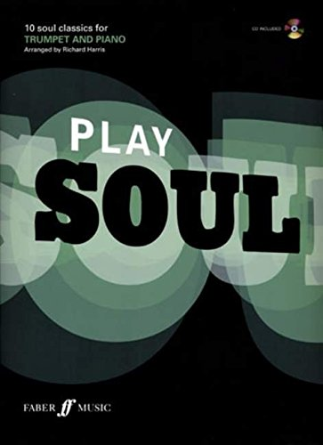 Play Soul: (Trumpet) (Book & CD)