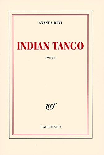 Indian Tango par Ananda Devi