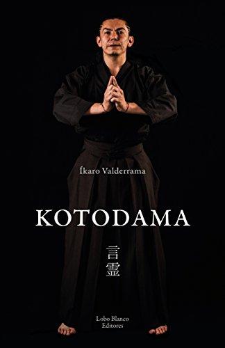 Kotodama: El espíritu de la palabra