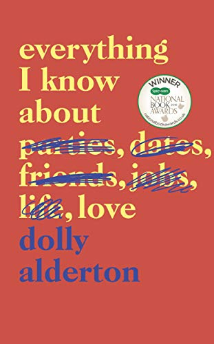 Everything I Know About Love – Dolly Alderton