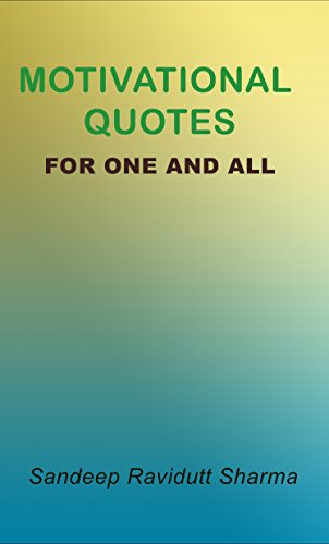 Motivational Quotes For One And All Positive Motivating And
