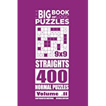 The Big Book of Logic Puzzles - Straights 400 Normal (Volume 11)