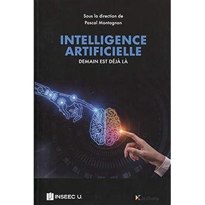 Intelligence artificielle : demain est déjà là