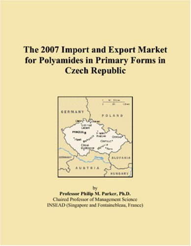 The 2007 Import and Export Market for Polyamides in Primary Forms in Czech Republic
