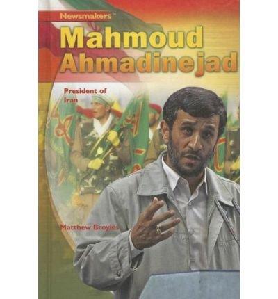 [(Mahmoud Ahmadinejad: President of Iran )] [Author: Matthew Broyles] [Sep-2007]