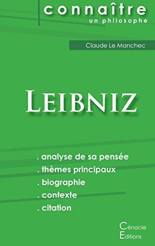 Comprendre Leibniz (analyse complète de sa pensée) par Gottfried-Wilhelm Leibniz