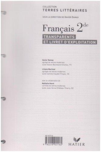 Français 2de : Terres litteraires Hatier par Xavier Damas, Liliane Martinet, Nathalie Havot, Priscille Michel