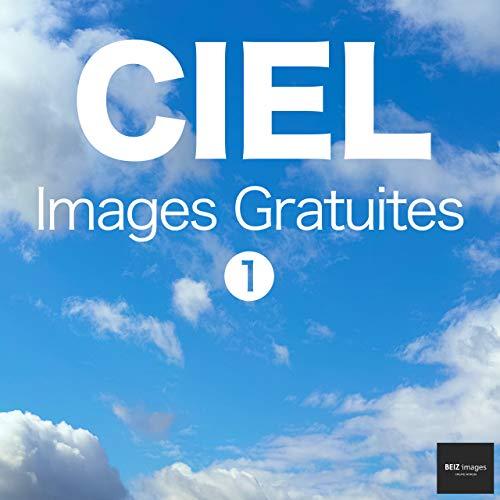 Couverture du livre CIEL Images Gratuites 1  BEIZ images - Photos Gratuites