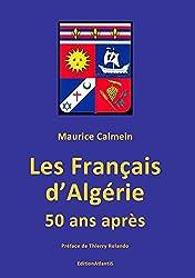 Les Français d'Algérie 50 ans après : Une plaie toujours béante