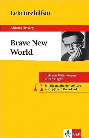 Klett Lektürehilfen Brave New World: für Oberstufe und Abitur - Interpretationshilfe für die Schule