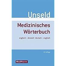 Medizinisches Wörterbuch. Englisch - Deutsch / Deutsch - Englisch