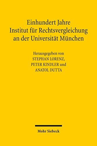Einhundert Jahre Institut für Rechtsvergleichung an der ...