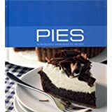 Pies: 40 Delightful Homemade Pie Recipes