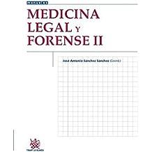 Medicina Legal y Forense II (Manuales de Criminalística y Sociología de la Delincuencia)