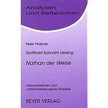 Analysen und Reflexionen, Bd.10, Gotthold Ephraim Lessing 'Nathan der Weise'
