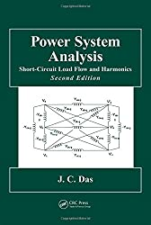 Power System Analysis: Short-Circuit Load Flow and Harmonics, Second Edition (Power Engineering Willis)