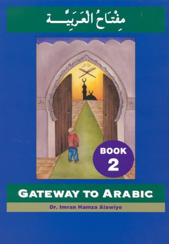 Gateway to Arabic, Book 2