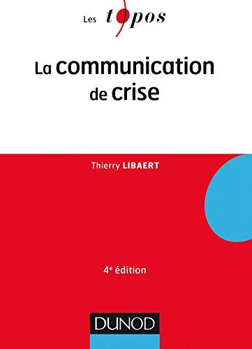 La communication de crise - 4ème édition