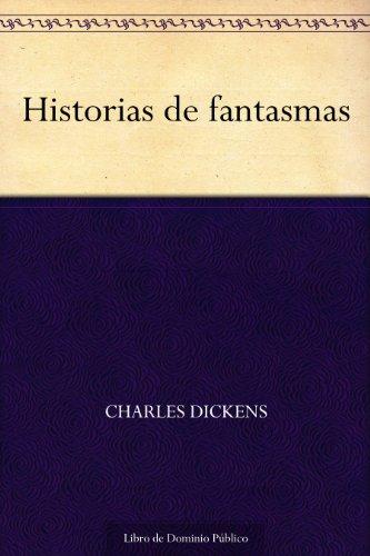 Historias de fantasmas por Charles Dickens