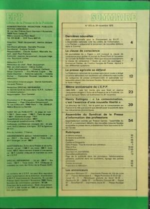 ECHO DE LA PRESSE ET DE LA PUBLICITE (L?) N? 973 du 24-11-1975 INDICATEUR FADIN BATIMENT TRAVAUX PUBLICS - SOMMAIRE ??? DERNIERES NOUVELLES ??? LA CLAUSE DE CONSCIENCE ??? LA PRESSE AGRICOLE SE DEFEND ??? 30EME ANNIVERSAIRE DE L???E P P ??? HENRY ESTINGOY LA CONSOMMATION C???EST L???EXERCICE D???UNE NOUVELLE LIBERTE ??? ASSEMBLEE DU SYNDICAT DE LA PRESSE D???INFORMATION DES PROFESSIONS ??? RUBRIQUES ??? A BATONS ROMPUS ??? A TRAVERS LA PUBLICITE ??? BUDGETS ??? CADRES ET DIRIGEANTS ??? EDITO ... par Collectif