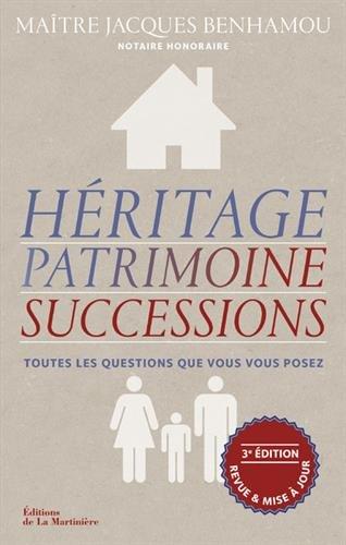 Héritage, patrimoine, successions par Jacques Benhamou