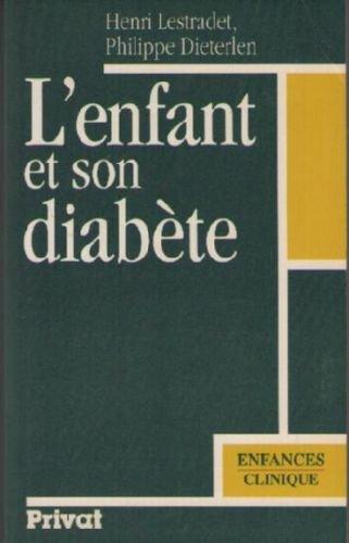 L'enfant et son diabete ne