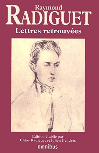 Lettres retrouvées par Raymond RADIGUET