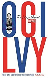 [The Unpublished David Ogilvy] (By: David Ogilvy) [published: May, 2014]