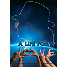 A life for L.O.V.E.: Michael Jackson stories you should have heard before by Brigitte Bloemen (2013-08-08)