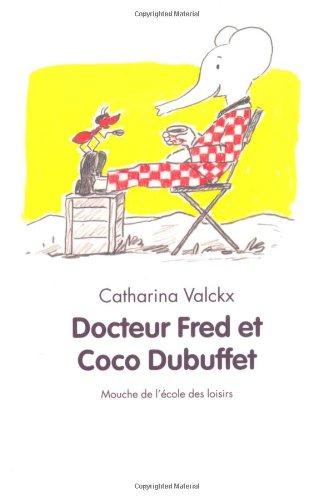 Docteur Fred et Coco Dubuffet