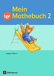 Mein Mathebuch - Ausgabe B für Bayern - Neubearbeitung: 2. Jahrgangsstufe - Schülerbuch