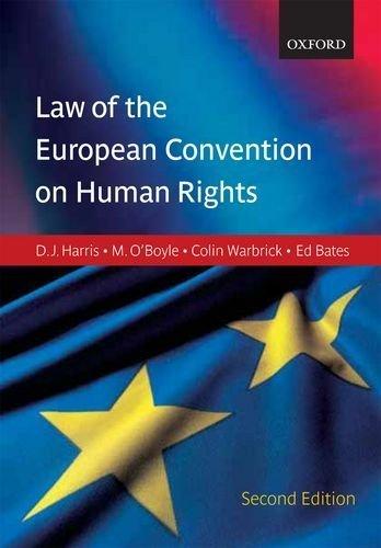 Harris, O'Boyle & Warbrick: Law of the European Convention on Human Rights 2nd edition by Harris, David, O'Boyle, Michael, Bates, Edward, Buckley, Car (2009) Paperback