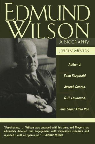 Edmund Wilson: A Biography by Jeffrey Meyers (2003-09-02)