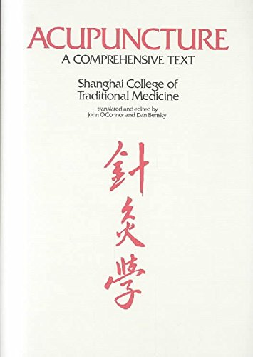 [(Acupuncture : A Comprehensive Text)] [By (author) Shanghai College of Traditional Medicine ] published on (December, 1981)