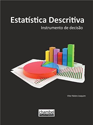 Estatística Descritiva: Instrumento de decisão (Portuguese Edition) por Vítor Nobre Joaquim