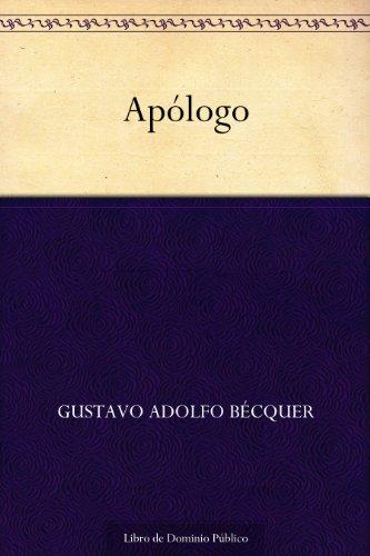 Apólogo por Gustavo Adolfo Bécquer