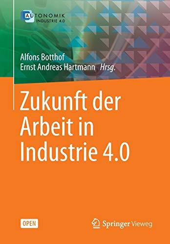 Zukunft der Arbeit in Industrie 4.0