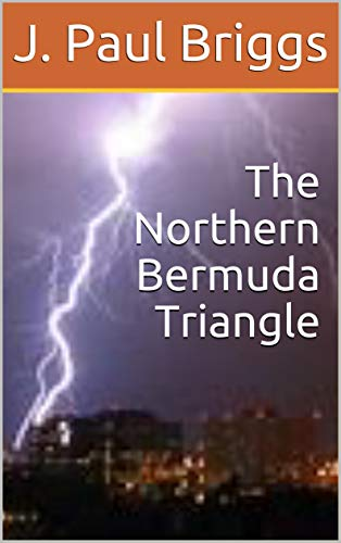 The Northern Bermuda Triangle (The Happily Ever After Series...for Goodness Sake! Book 4) (English Edition) 4 Sake