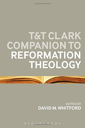 T&T Clark Companion to Reformation Theology by Bloomsbury (25-Sep-2014) Paperback