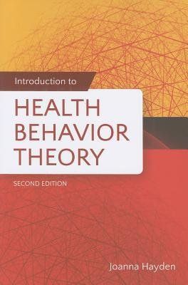 [ { Introduction to Health Behavior Theory } ] BY ( Author ) Sep-2013 [ Paperback ]
