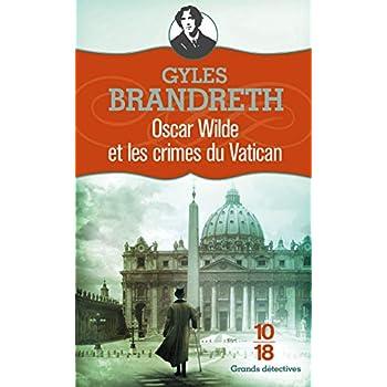 Oscar Wilde et les crimes du Vatican (5)