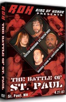 ROH- Ring of Honor Wrestling: The Battle of St. Paul DVD St. Paul, MN 04.27.07
